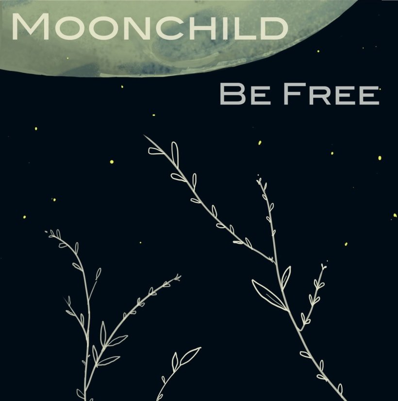 MoonChild Be Free