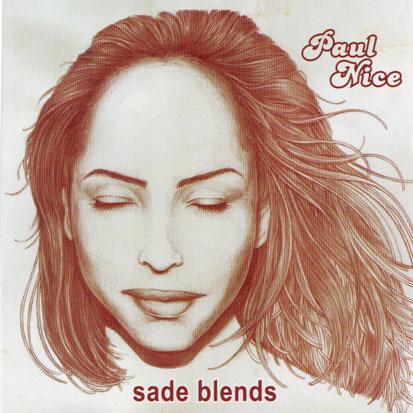 Paul Nice Sade Blend